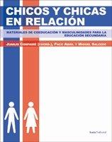 9788498883121: Chicos y Chicas En Relación: Materiales de Coeducación y Masculinidades Para La Educación Secundaria (Fuera de colección) - 9788498883121