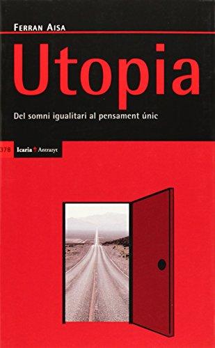 9788498883251: Utopia: Del somni igualitari al pensament únic (Antrazyt)