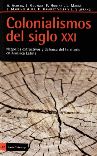 9788498883435: COLONIALISMOS DEL SIGLO XXI, 342 (ANTRAZYT)