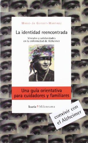 9788498883916: La identidad reencontrada: Vinculos y solidaridades en la enfermedad de Alzheirmer (Milenrama 36)