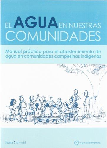 AGUA EN NUESTRAS COMUNIDADES, EL,: VV.AA.