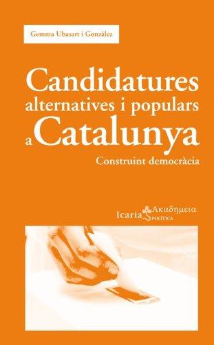9788498884234: Candidatures alternatives i populars a Catalunya: construint democràcia