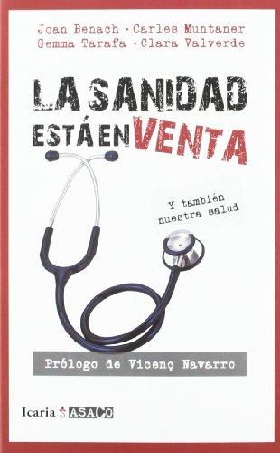 9788498884302: LA SANIDAD ESTÁ EN VENTA: Y también nuestra salud