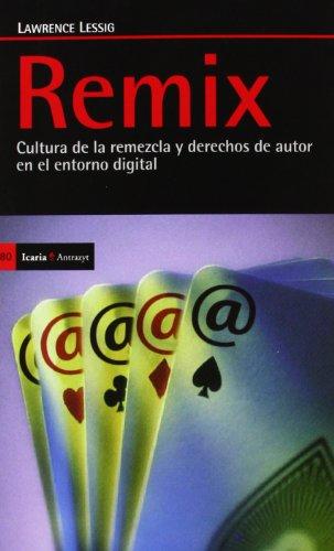 9788498884548: Remix: Cultura de la remezcla y derechos de autor en el entorno digital (Antrazyt)