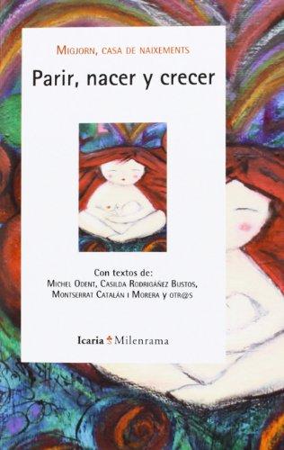 9788498885217: Parir, Nacer Y Crecer (Milenrama)