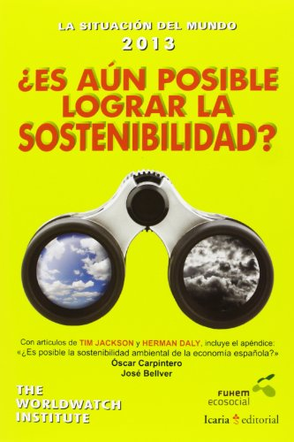 9788498885392: La Situación Del Mundo 2013. ¿Es Aún Posible Lograr La Sostenibilidad?