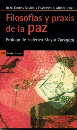 9788498885408: Filosofías Y Praxis De La Paz (Antrazyt)