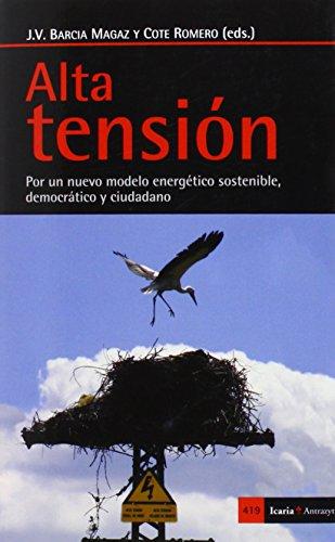 9788498886283: Alta tensión: Por un nuevo modelo energético sostenible, democrático y ciudadano (Antrazyt)