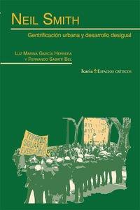 9788498886702: Neil Smith: Gentrificación urbana y desarrollo desigual