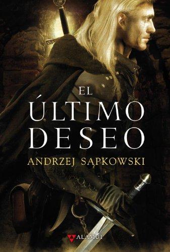 9788498890037: El último deseo (Alamut Serie Fantástica)