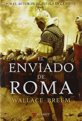 9788498890334: Enviado de roma, El (Alamut Serie Histórica)