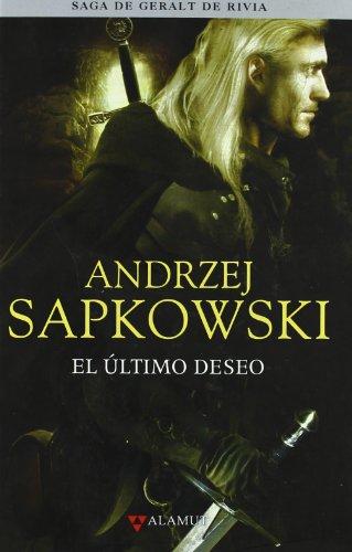 9788498890372: Ultimo deseo - Saga Geralt de Rivia 1 tela (Alamut Serie Fantástica)