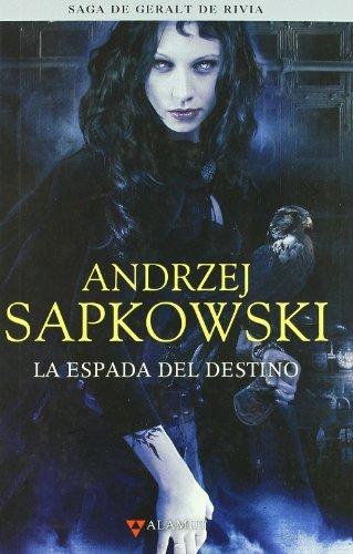 9788498890433: Espada del destino - Saga Geralt de Rivia 2 tela (Alamut Serie Fantástica)