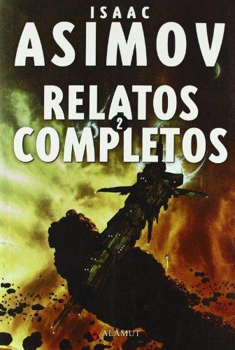 9788498890464: Relatos completos 2Asimov (Alamut Serie Fantástica)