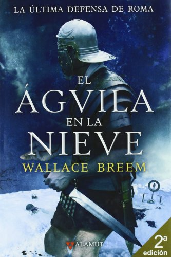 El aguila en la nieve (8498890500) by Wallace Breem