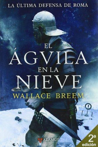 El Agvila en la Nieve (8498890500) by Wallace Breem