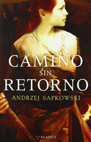 9788498890525: Camino sin retorno (Alamut Serie Fantástica)