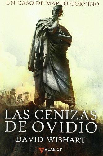 9788498890556: Las cenizas de Ovidio (Alamut Serie Histórica)