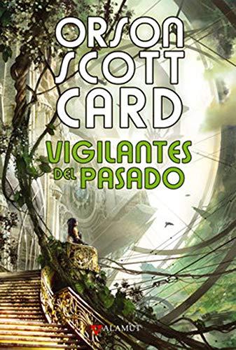 9788498890716: Vigilantes Del Pasado (Alamut Serie Fantástica)