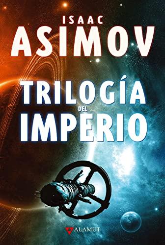 Trilogía del Imperio: Isaac Asimov