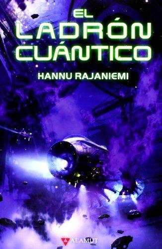9788498890808: Ladron cuantico, el (Alamut Serie Fantástica)
