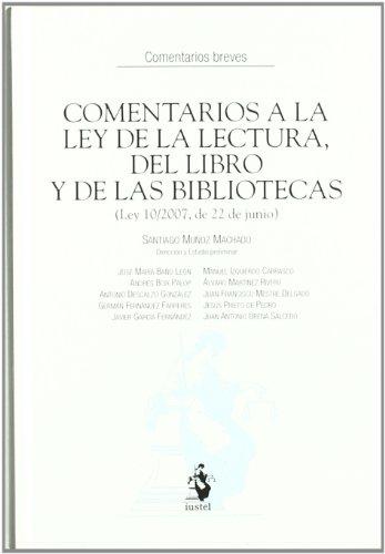 9788498900019: Comentarios a la Ley de la Lectura, del Libro y de las Bibliotecas (Ley 10/2007, de 22 de junio)