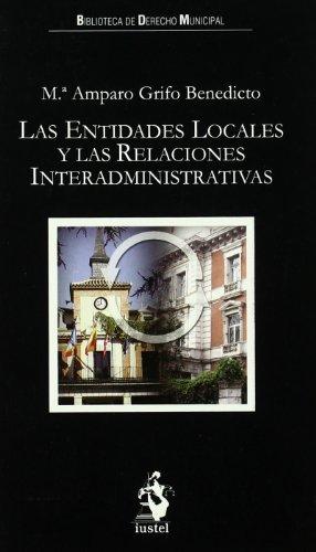 9788498900491: ENTIDADES LOCALES Y RELACIONES INTERADMINISTRATIVAS