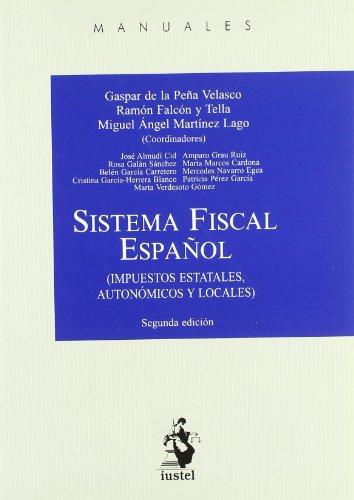 9788498901061: Sistema fiscal español (2ª ed.) (Manuales (iustel))