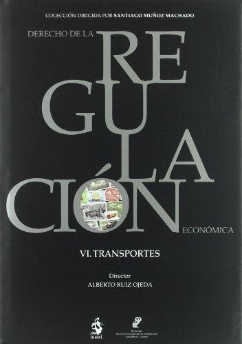 Derecho regul. 6 transportes - Ruiz, Alberto