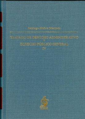 9788498901375: Tratado de derecho administrativo Tomo IV