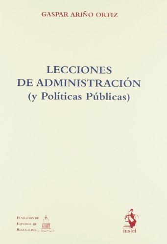 9788498901566: Lecciones de administración : y políticas públicas