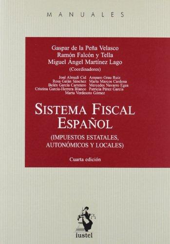 9788498902099: (4ª ed.) sistema fiscal español (Manuales (iustel))