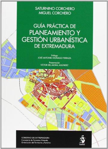 9788498902266: Guía práctica de planeamiento y gestión urbanística de Extremadura