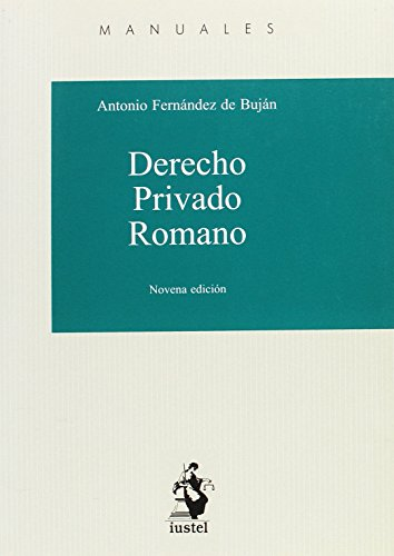 MANUAL DERECHO PRIVADO ROMANO: FERNÁNDEZ DE BUJÁN,