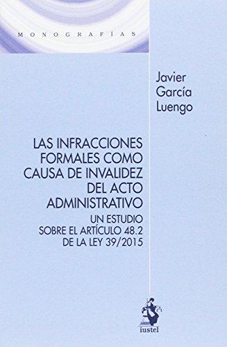 Las infracciones formales como causa de invalidez: García Luengo, Javier