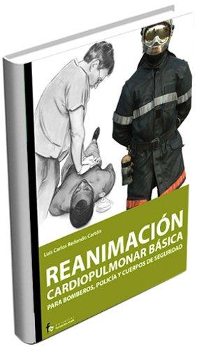 9788498910162: Reanimacion cardiopulmonar basica para bomberos, policia y cuerpos de seguridad (Spanish Edition)