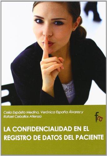 9788498913088: La confidencialidad en el registro de datos del paciente (Spanish Edition)