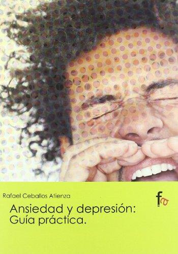 ANSIEDAD Y DEPRESIÓN:GUÍA PRÁCTICA.210: CEBALLOS ATIENZA, RAFAEL
