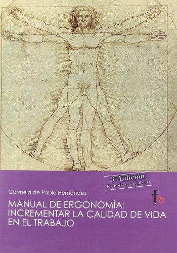 9788498918649: Manual de ergonomia / Ergonomics Manual: Incrementar La Calidad De Vida En El Trabajo / Increasing the Life Quality at Work (Spanish Edition)