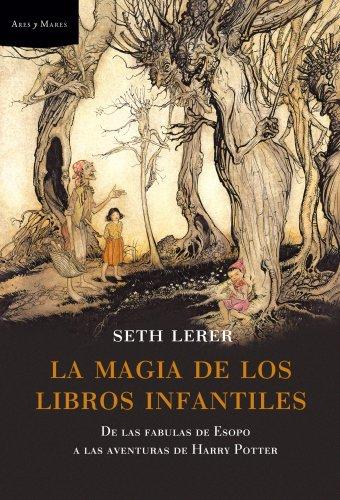 9788498920048: La magia de los libros infantiles: De las fábulas de Esopo a las aventuras de Harry Potter (Ares y Mares)
