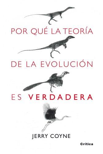 9788498920222: Por que la teoria de la evolucion es verdadera