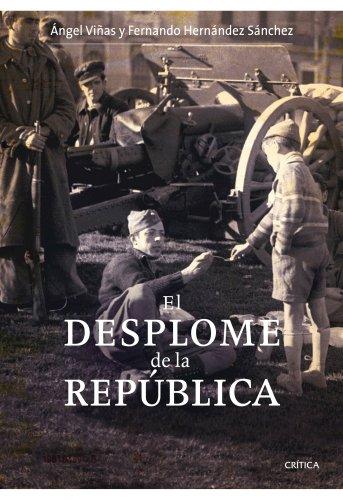 9788498920314: El desplome de la Republica