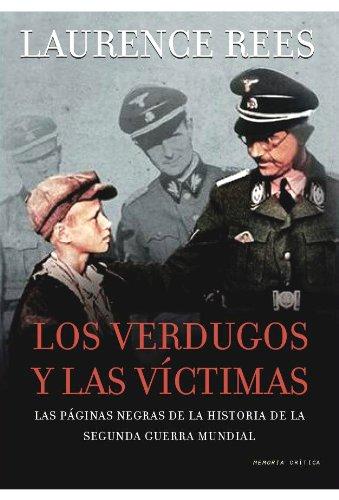 9788498920581: Los verdugos y las víctimas (Memoria Crítica)