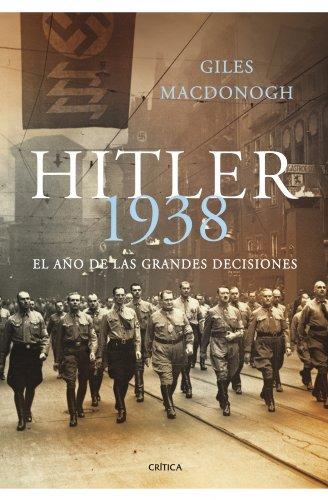 9788498920703: Hitler 1938: El año de las grandes decisiones (Memoria Crítica)