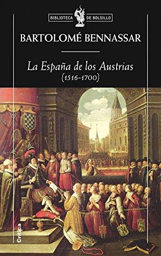 9788498920826: La España de los Austrias (1516-1700) (Biblioteca de Bolsillo)