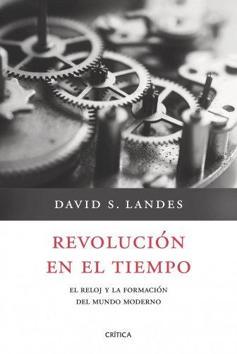 Revolución en el tiempo (849892121X) by David S. Landes