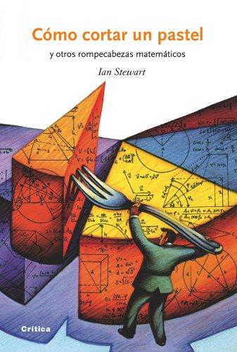9788498921274: Cómo cortar un pastel: y otros rompecabezas matemáticos (Drakontos)