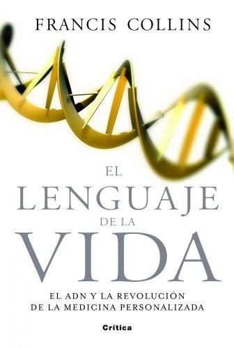 9788498921656: El lenguaje de la vida: El ADN y la revolución de la medicina personalizada (Drakontos)