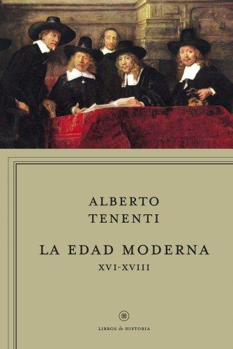 9788498921694: La edad moderna XVI-XVIII (Libros de Historia)