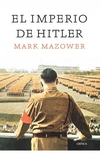 El imperio de Hitler (8498922062) by MARK MAZOWER